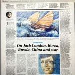 """California Sketches"" in print. This essay- Jack London in Korea, 1904."